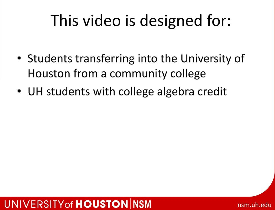 Houston from a community college UH