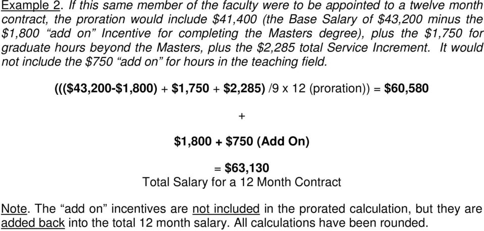 Incentive for completing the Masters degree), plus the $1,750 for graduate hours beyond the Masters, plus the $2,285 total Service Increment.