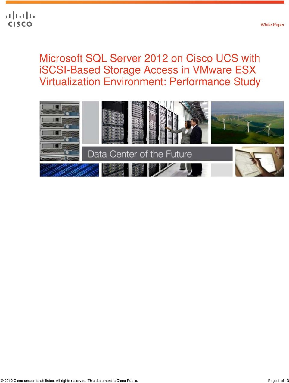 Environment: Performance Study 2012 Cisco and/or its