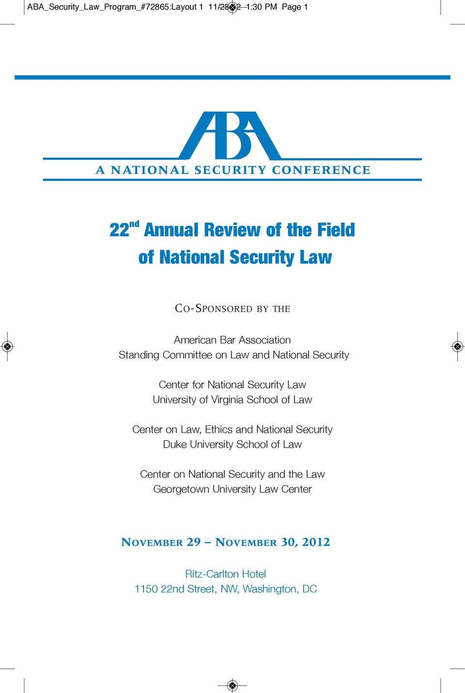 National Security Law University of Virginia School of Law Center on Law, Ethics and National Security Duke University School of