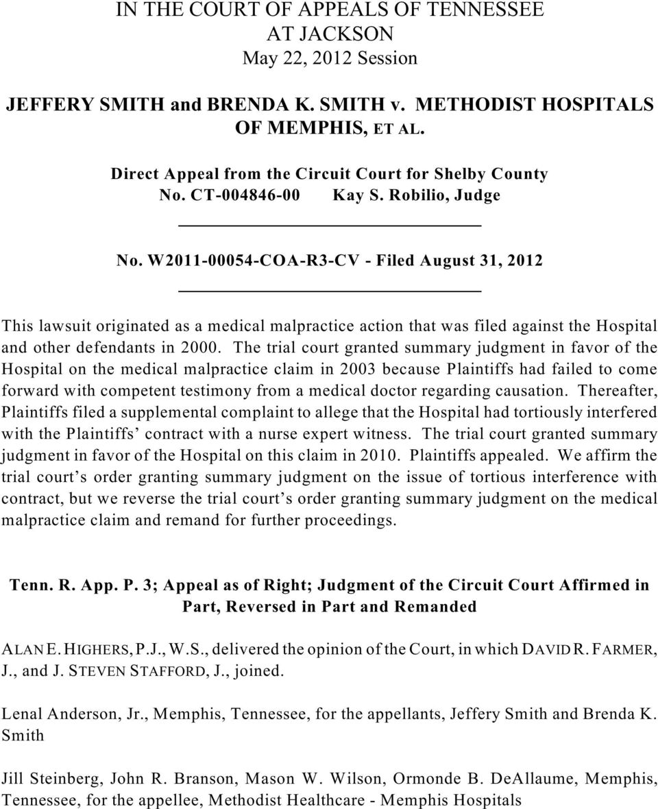 W2011-00054-COA-R3-CV - Filed August 31, 2012 This lawsuit originated as a medical malpractice action that was filed against the Hospital and other defendants in 2000.