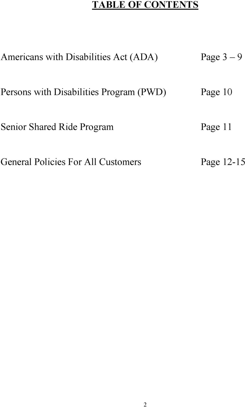 Program (PWD) Page 10 Senior Shared Ride Program