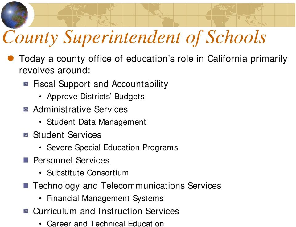 Management Student Services Severe Special Education Programs Personnel Services Substitute Consortium Technology