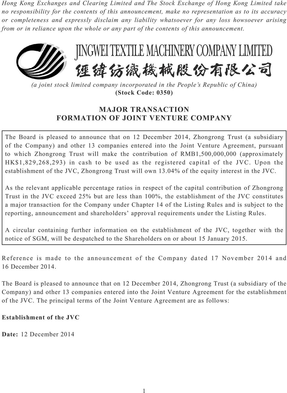 (a joint stock limited company incorporated in the People s Republic of China) (Stock Code: 0350) MAJOR TRANSACTION FORMATION OF JOINT VENTURE COMPANY The Board is pleased to announce that on 12