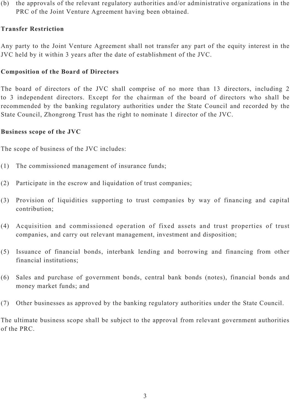 Composition of the Board of Directors The board of directors of the JVC shall comprise of no more than 13 directors, including 2 to 3 independent directors.