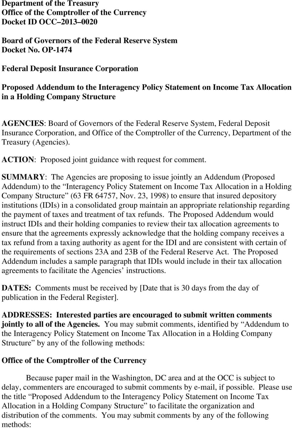 Reserve System, Federal Deposit Insurance Corporation, and Office of the Comptroller of the Currency, Department of the Treasury (Agencies). ACTION: Proposed joint guidance with request for comment.