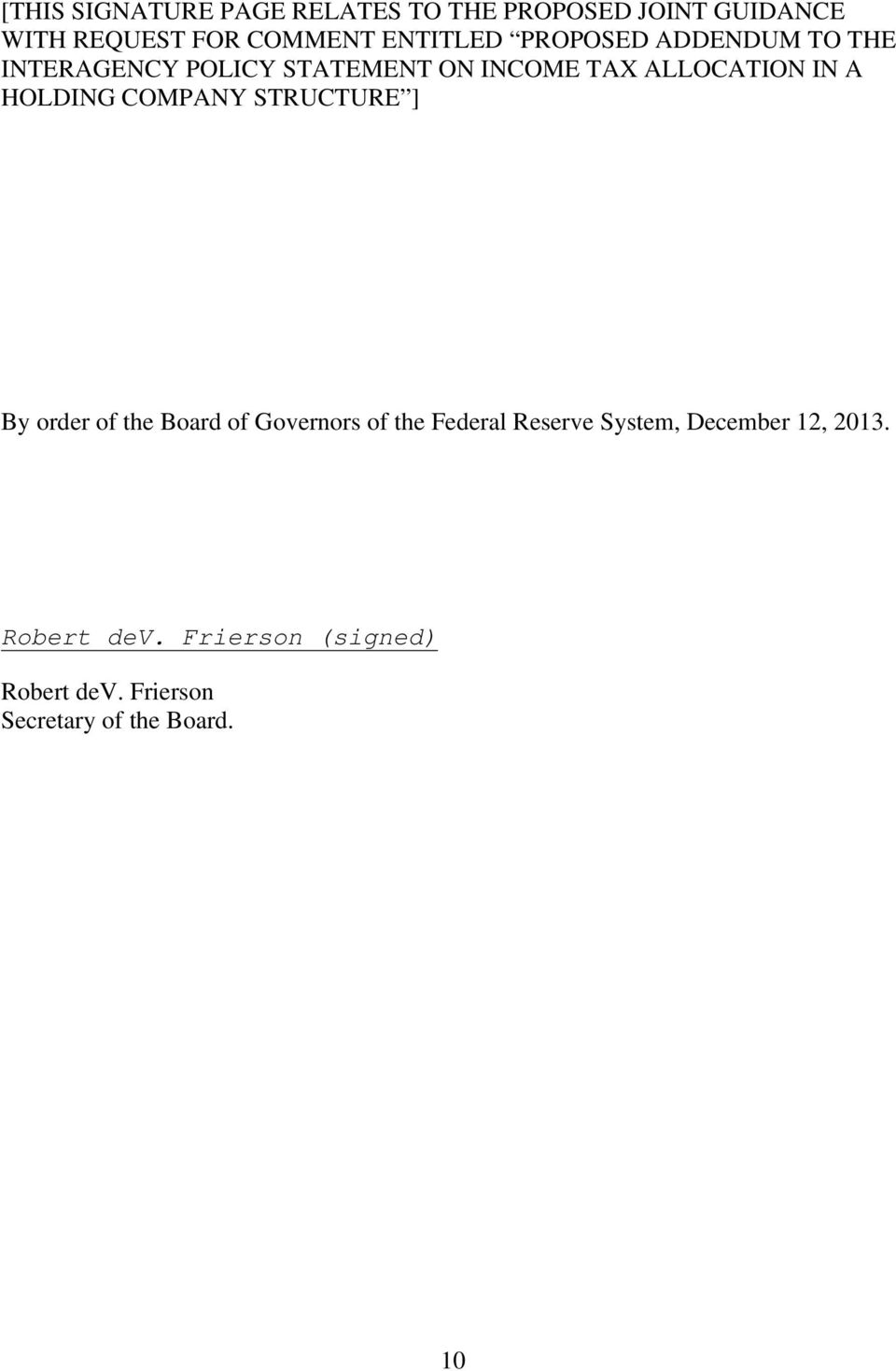 A HOLDING COMPANY STRUCTURE ] By order of the Board of Governors of the Federal Reserve