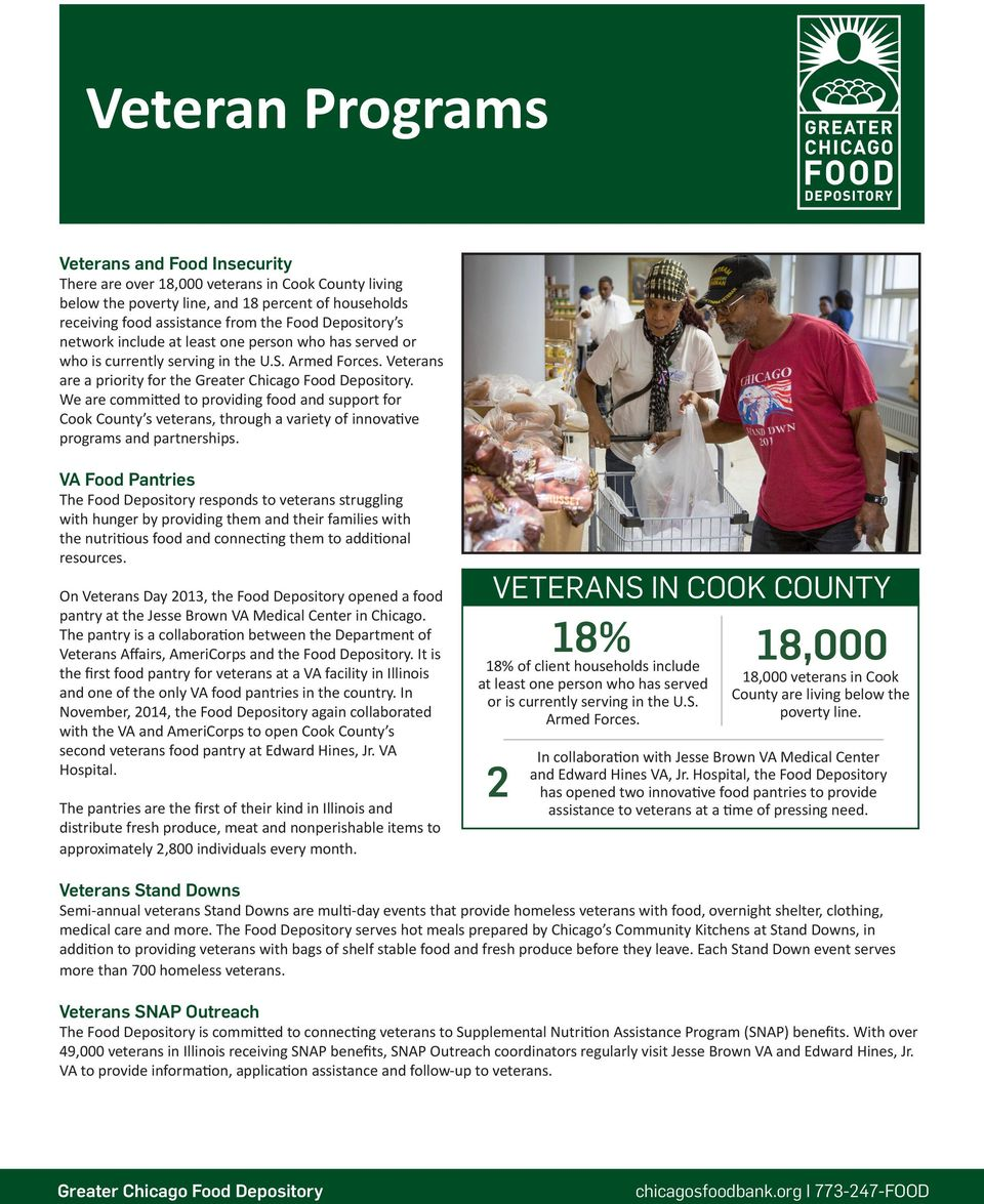 We are committed to providing food and support for Cook County s veterans, through a variety of innovative programs and partnerships.