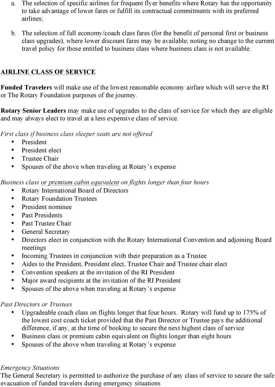 policy for those entitled to business class where business class is not available.