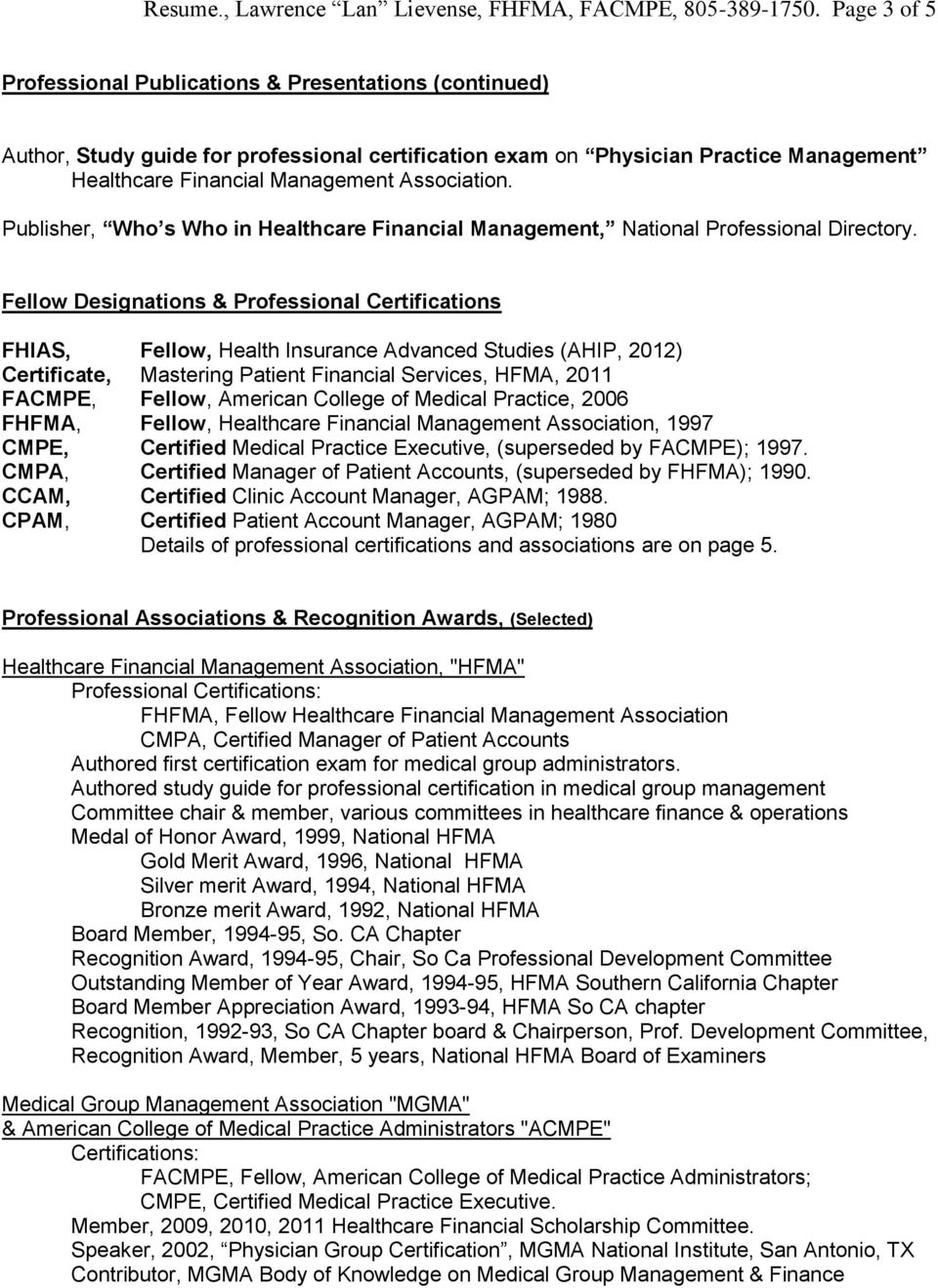 Publisher, Who s Who in Healthcare Financial Management, National Professional Directory.
