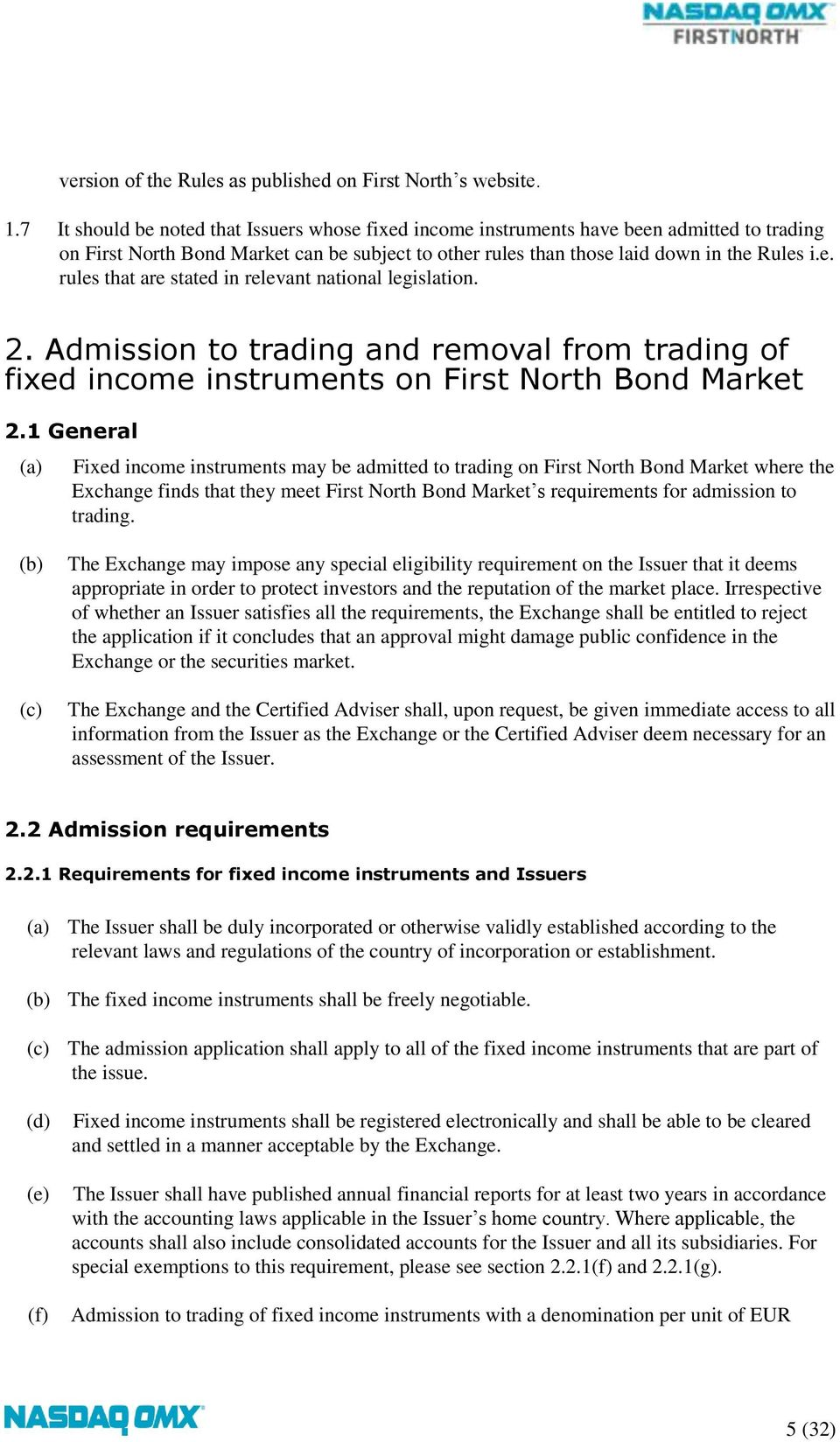 2. Admission to trading and removal from trading of fixed income instruments on First North Bond Market 2.