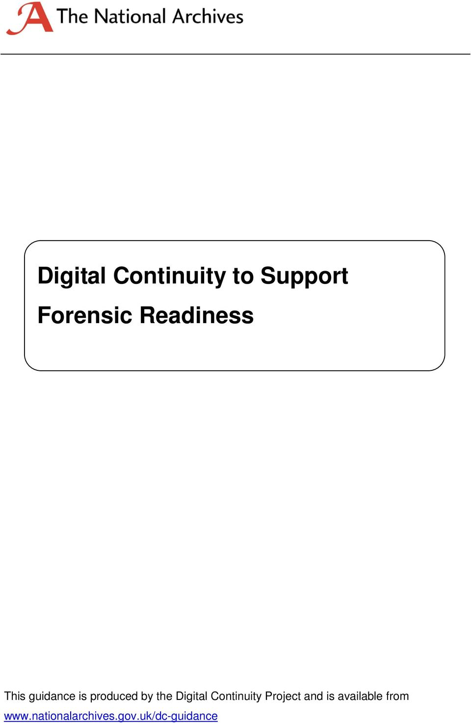 Digital Continuity Project and is