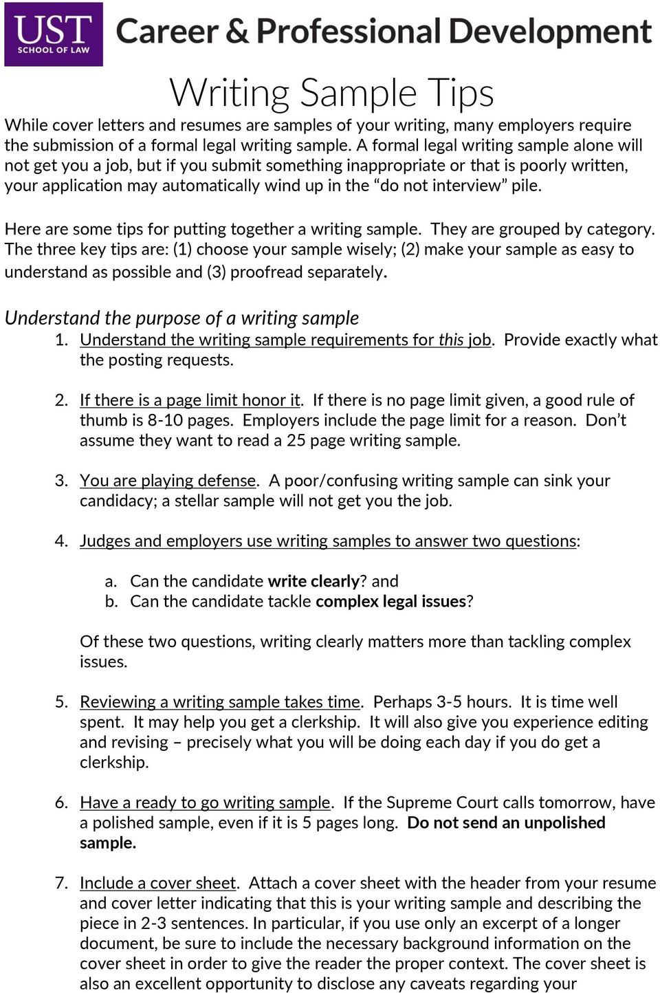 pile. Here are some tips for putting together a writing sample. They are grouped by category.
