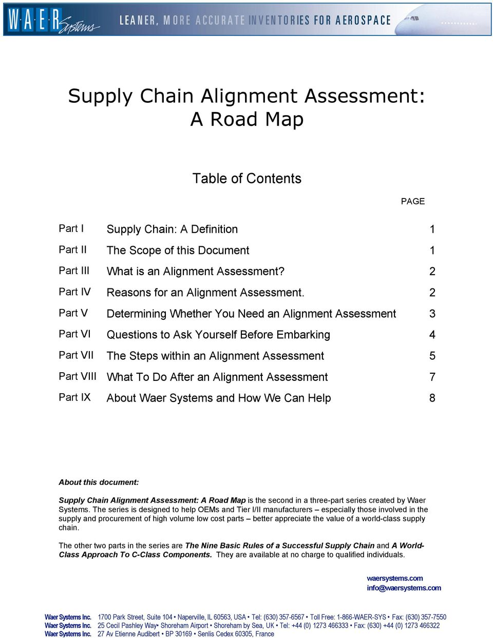 2 Part V Determining Whether You Need an Alignment Assessment 3 Part VI Questions to Ask Yourself Before Embarking 4 Part VII The Steps within an Alignment Assessment 5 Part VIII What To Do After an