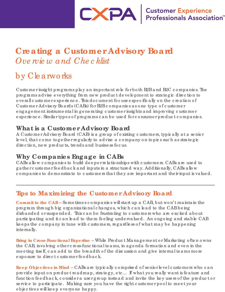 This document focuses specifically on the creation of Customer Advisory Boards (CABs) for B2B companies as one type of customer engagement instrumental in generating customer insights and improving