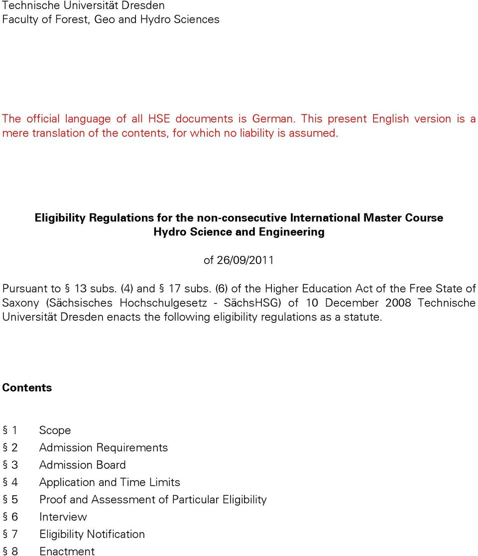 Eligibility Regulations for the non-consecutive International Master Course Hydro Science and Engineering of 26/09/2011 Pursuant to 13 subs. (4) and 17 subs.