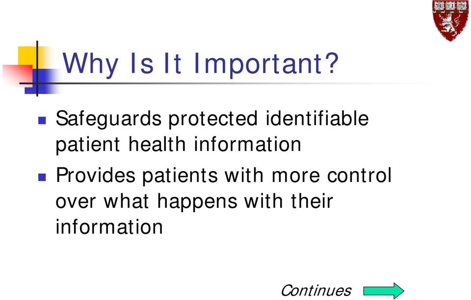 health information Provides patients with