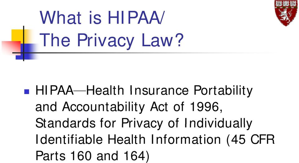 Accountability Act of 1996, Standards for Privacy