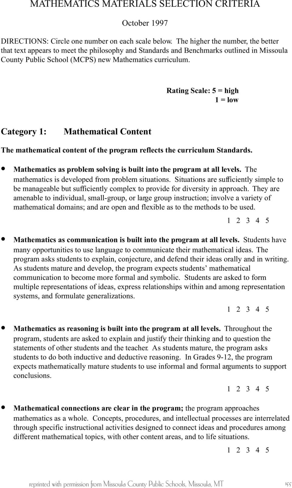 Rating Scale: 5 = high 1 = low Category 1: Mathematical Content The mathematical content of the program reflects the curriculum Standards.