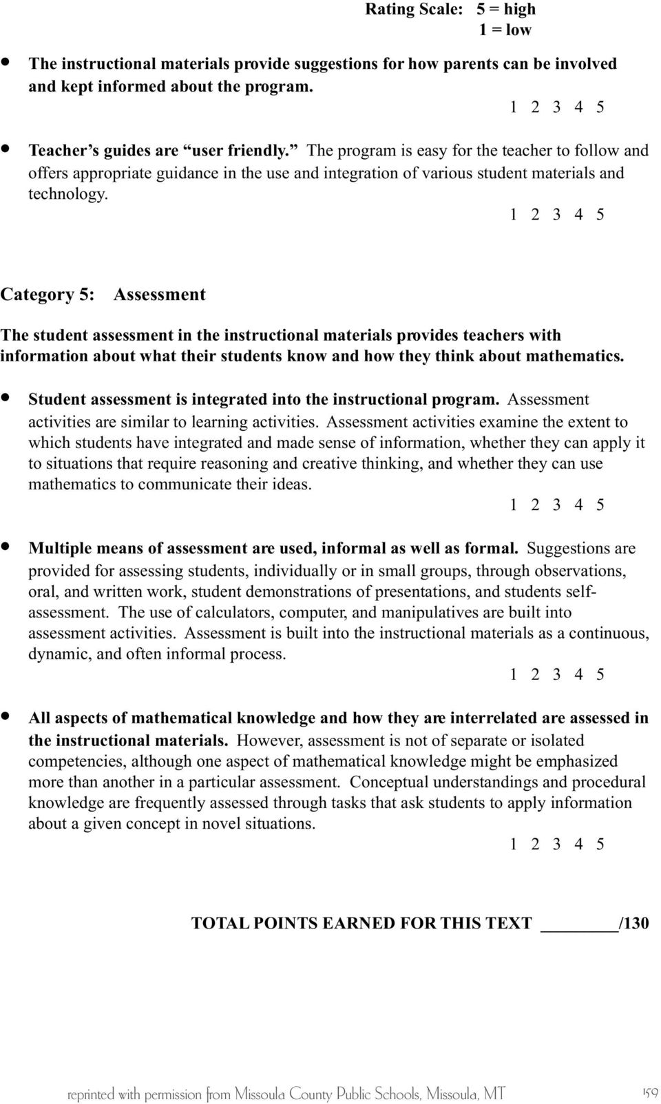 Category 5: Assessment The student assessment in the instructional materials provides teachers with information about what their students know and how they think about mathematics.