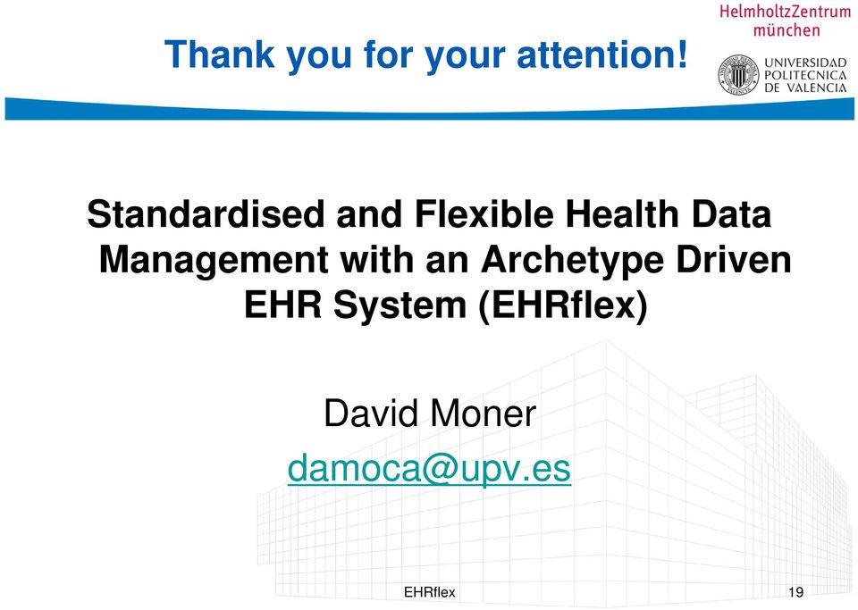 Management with an Archetype Driven EHR