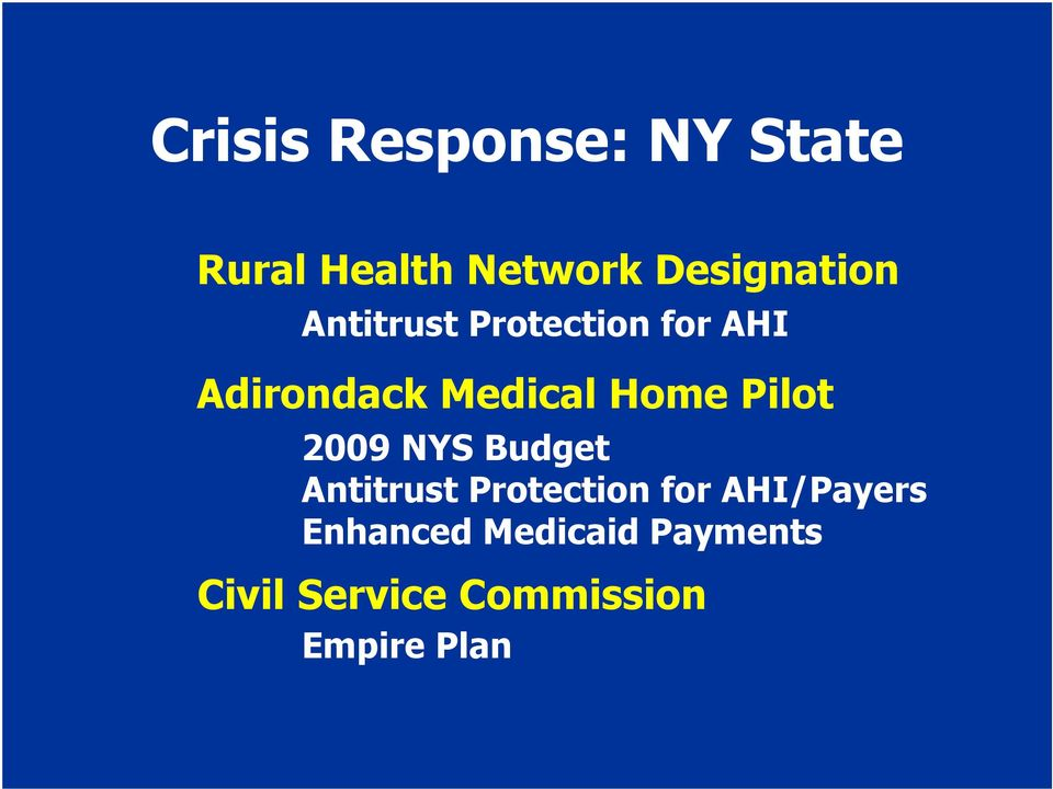 2009 NYS Budget Antitrust Protection for AHI/Payers