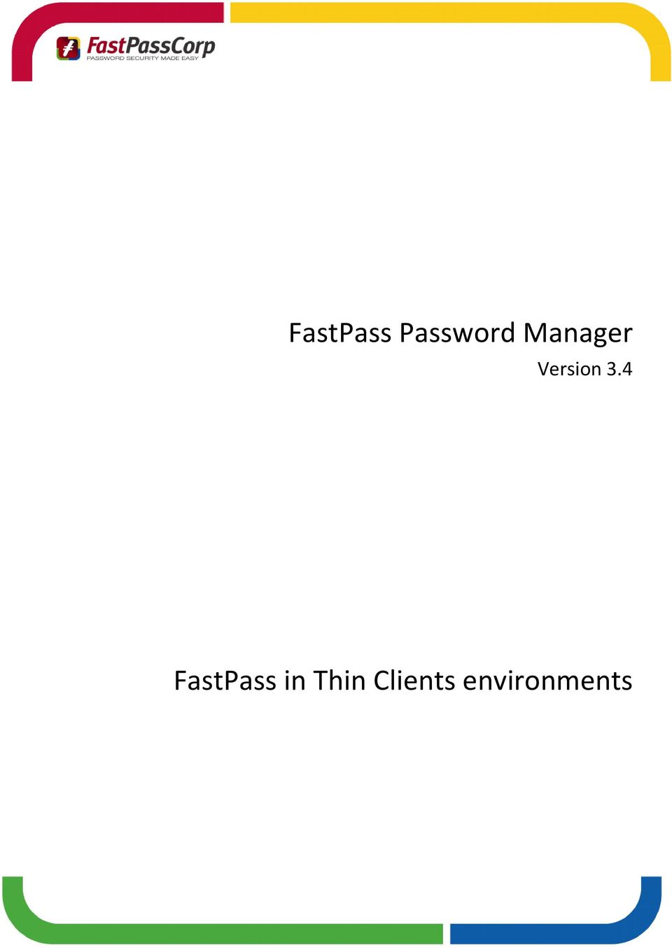 4 FastPass in Thin