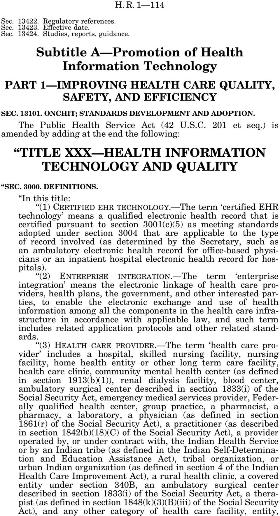 ) is amended by adding at the end the following: TITLE XXX HEALTH INFORMATION TECHNOLOGY AND QUALITY SEC. 3000. DEFINITIONS. In this title: (1) CERTIFIED EHR TECHNOLOGY.