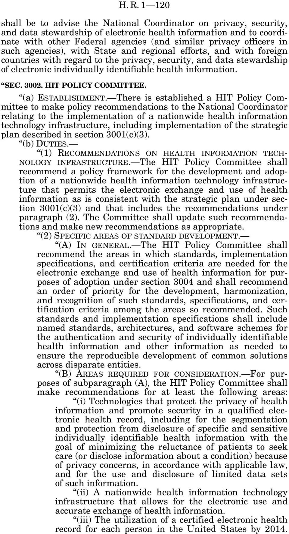information. SEC. 3002. HIT POLICY COMMITTEE. (a) ESTABLISHMENT.