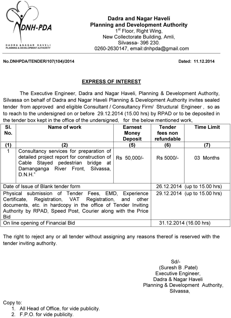 2014 EXPRESS OF INTEREST The Executive Engineer, Dadra and Nagar Haveli, Planning & Development Authority, Silvassa on behalf of Dadra and Nagar Haveli Planning & Development Authority invites sealed