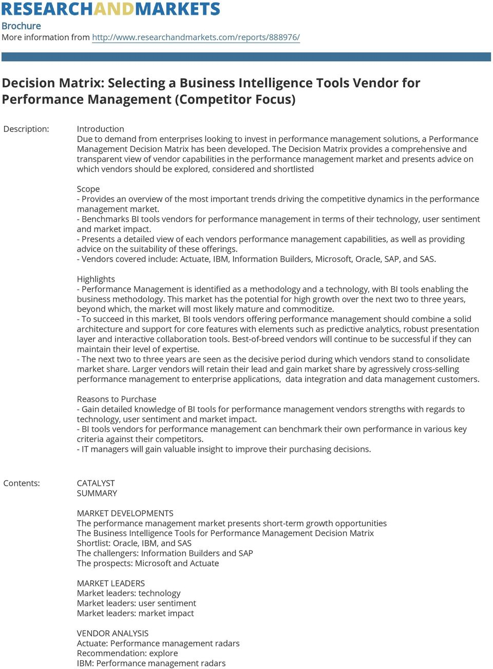 invest in performance management solutions, a Performance Management Decision Matrix has been developed.