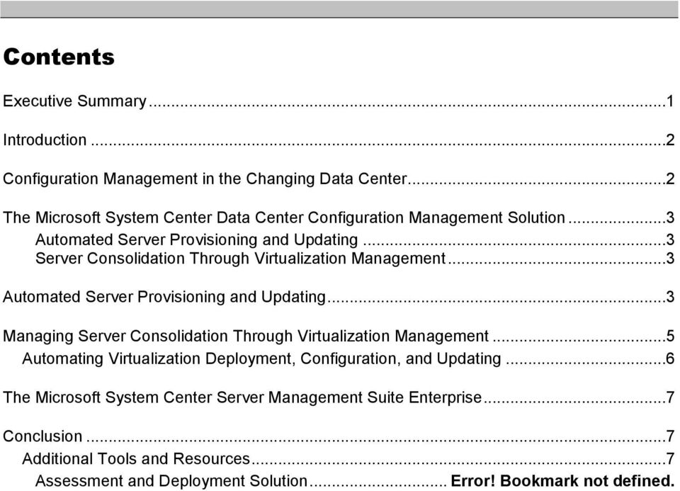 ..3 Server Consolidation Through Virtualization Management...3 Automated Server Provisioning and Updating.