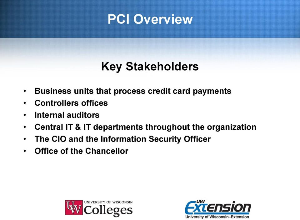 & IT departments throughout the organization The CIO and