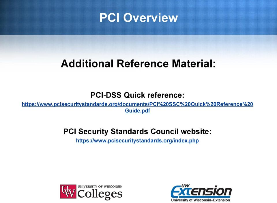 org/documents/pci%20ssc%20quick%20reference%20 Guide.