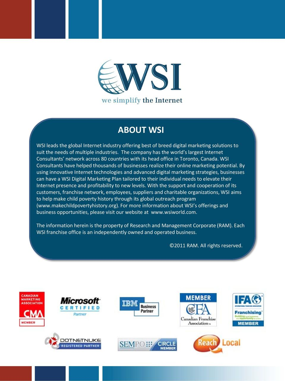 WSI Consultants have helped thousands of businesses realize their online marketing potential.
