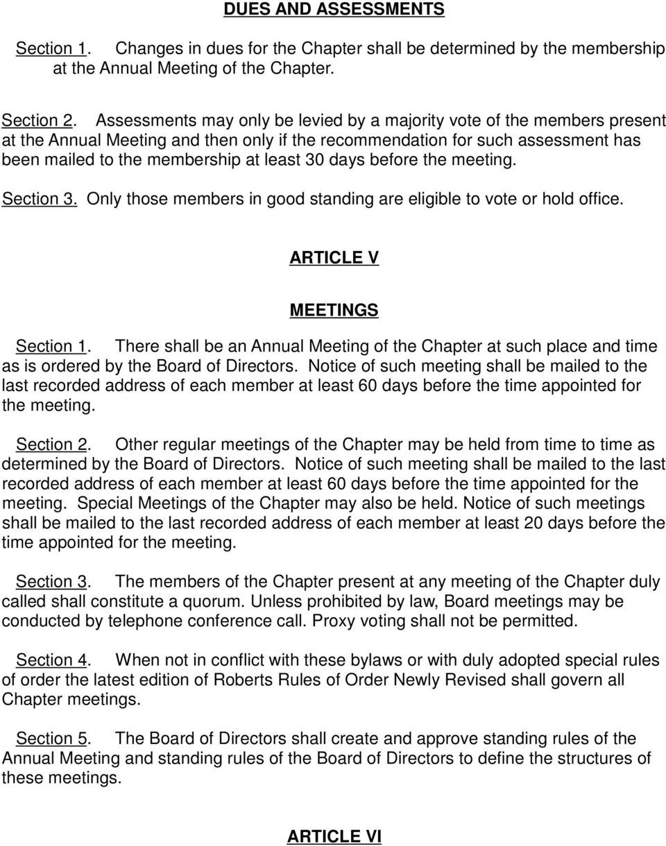 days before the meeting. Section 3. Only those members in good standing are eligible to vote or hold office. ARTICLE V MEETINGS Section 1.
