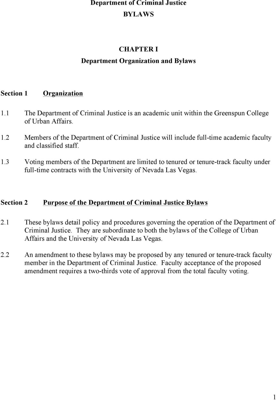 2 Members of the Department of Criminal Justice will include full-time academic faculty and classified staff. 1.
