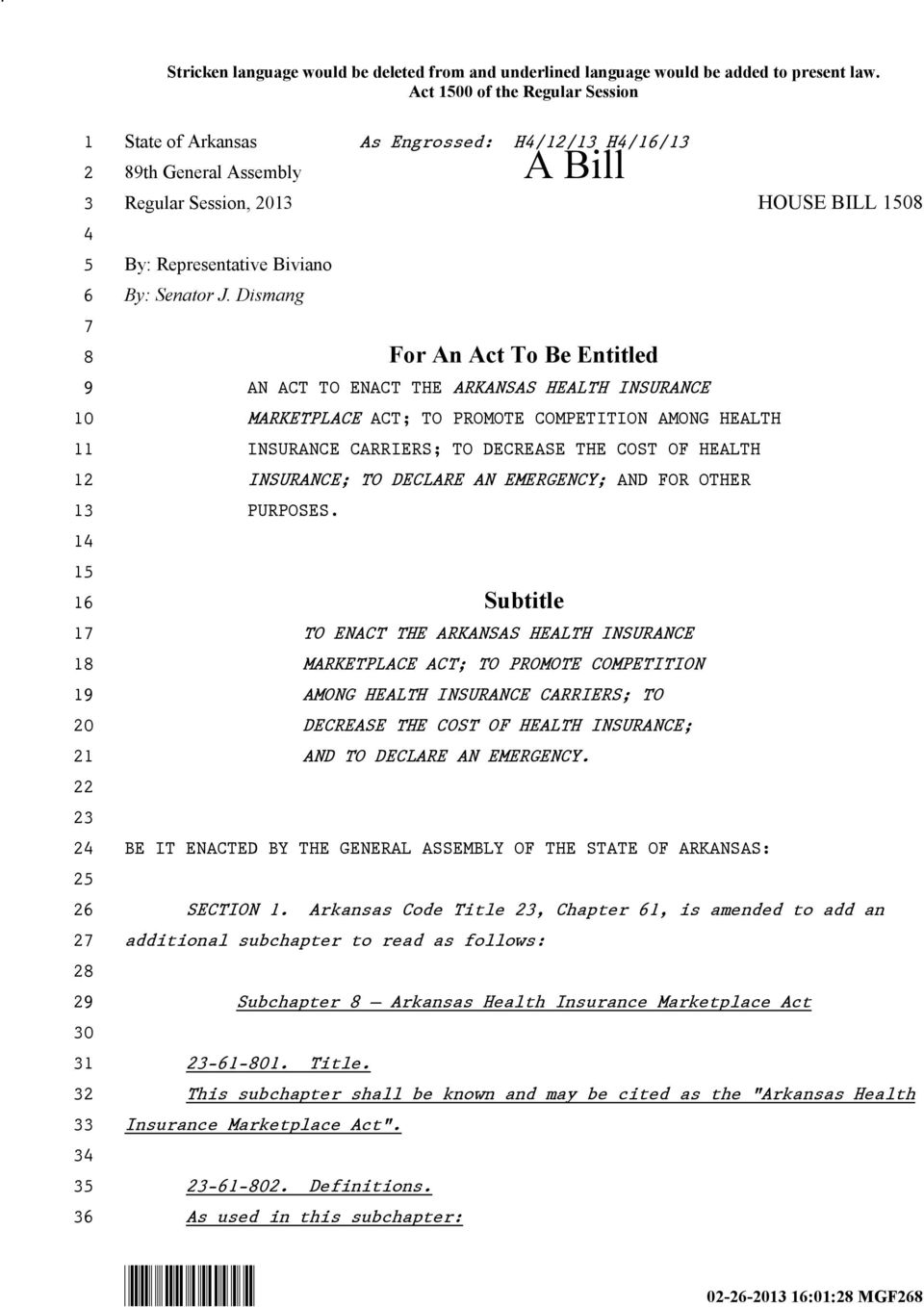 Dismang For An Act To Be Entitled AN ACT TO ENACT THE ARKANSAS HEALTH INSURANCE MARKETPLACE ACT; TO PROMOTE COMPETITION AMONG HEALTH INSURANCE CARRIERS; TO DECREASE THE COST OF HEALTH INSURANCE; TO