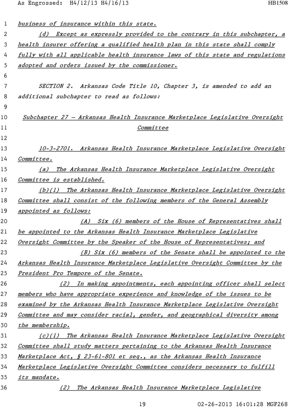 this state and regulations adopted and orders issued by the commissioner. SECTION.