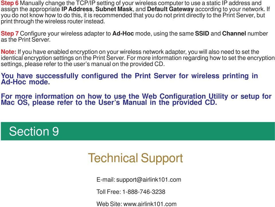 Step 7 Configure your wireless adapter to Ad-Hoc mode, using the same SSID and Channel number as the Print Server.