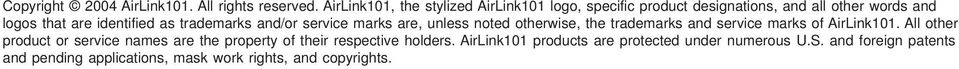 as trademarks and/or service marks are, unless noted otherwise, the trademarks and service marks of AirLink101.