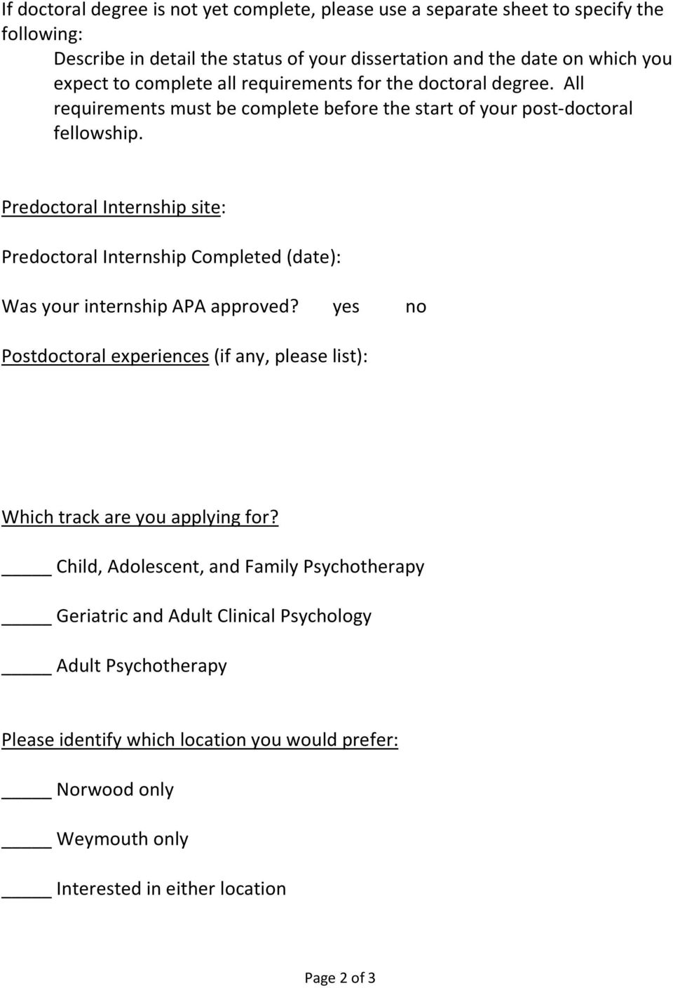 Predoctoral Internship site: Predoctoral Internship Completed (date): Was your internship APA approved?