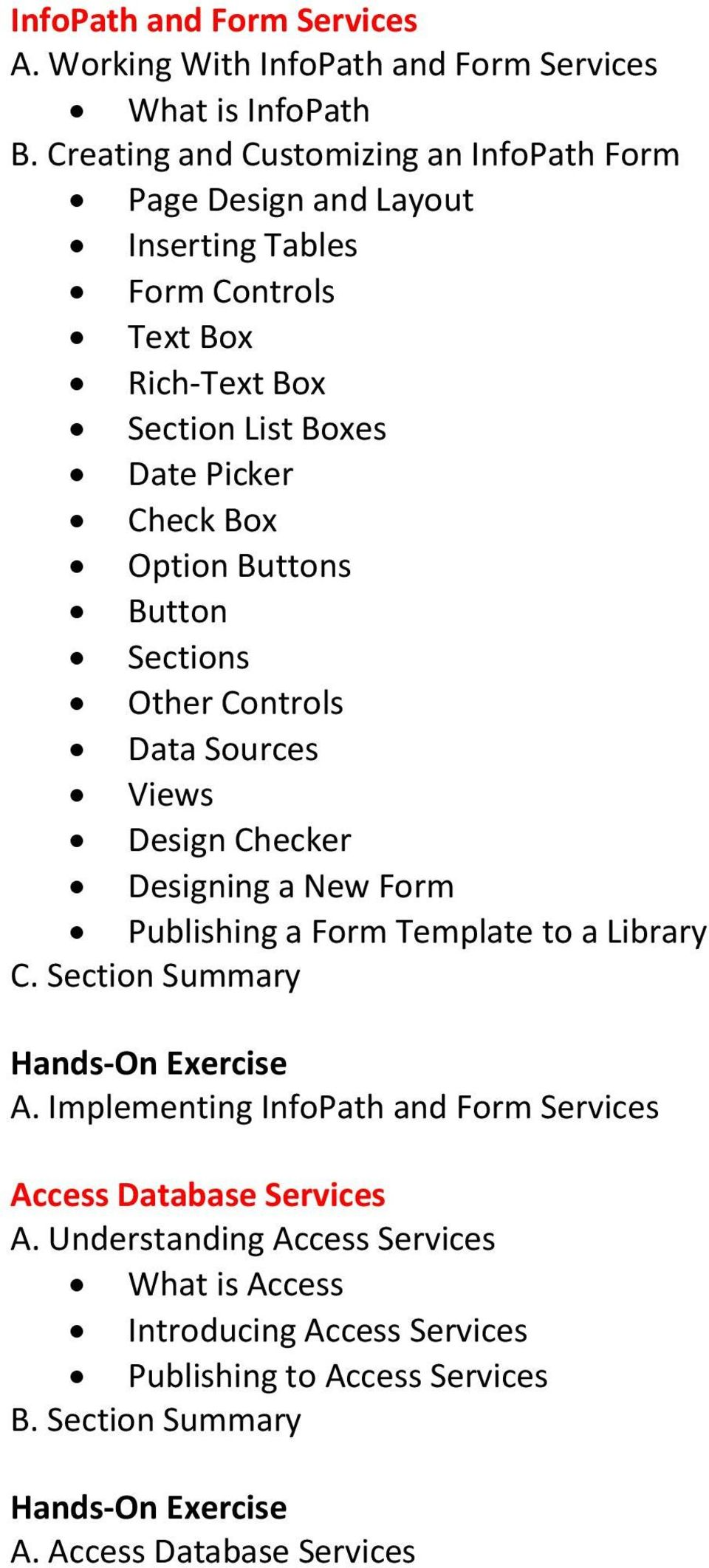 Check Box Option Buttons Button Sections Other Controls Data Sources Views Design Checker Designing a New Form Publishing a Form Template to a Library A.