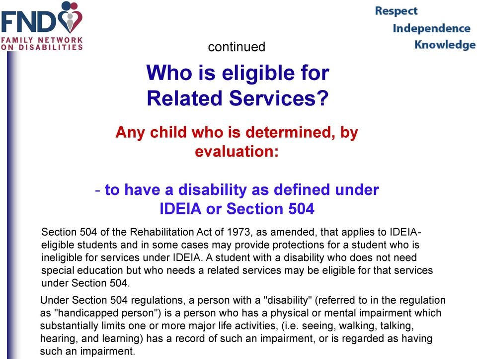 students and in some cases may provide protections for a student who is ineligible for services under IDEIA.