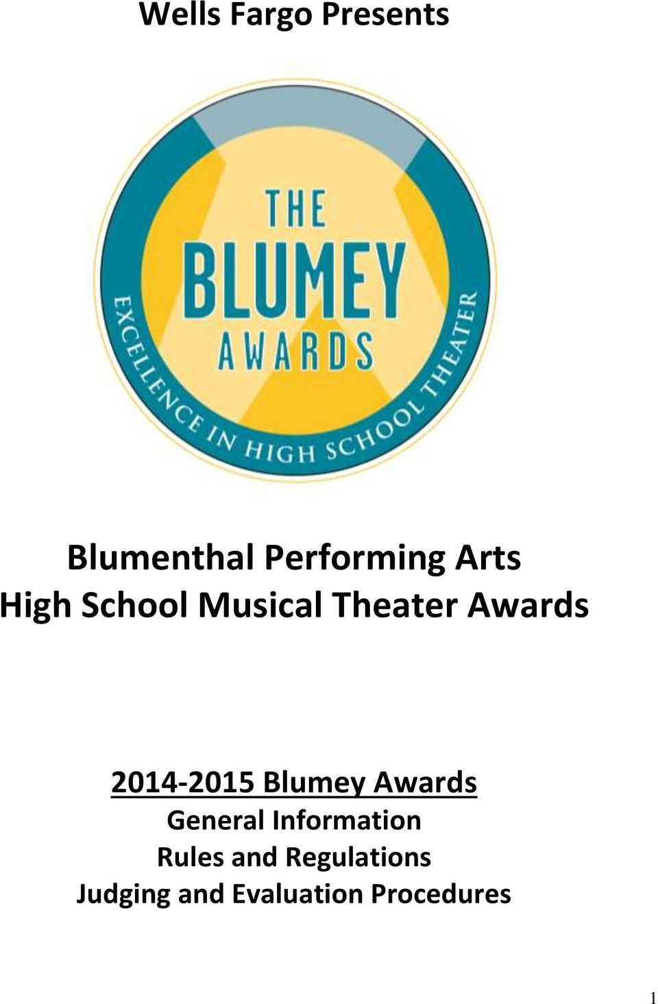 2014-2015 Blumey Awards General Information