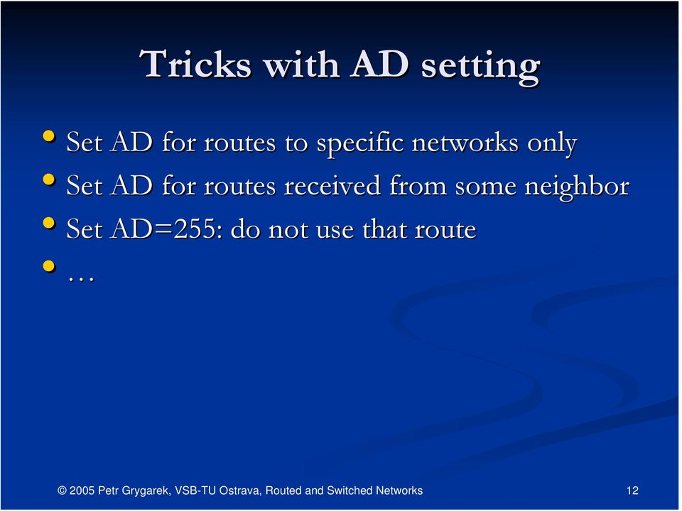 AD for routes received from some