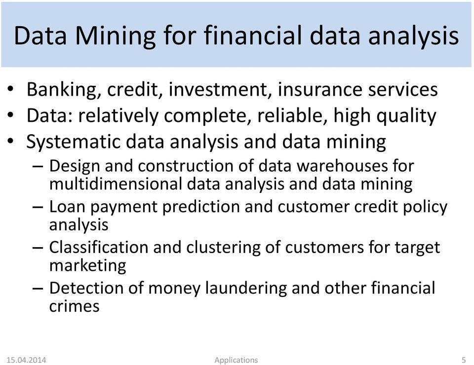 multidimensional data analysis and data mining Loan payment prediction and customer credit policy analysis