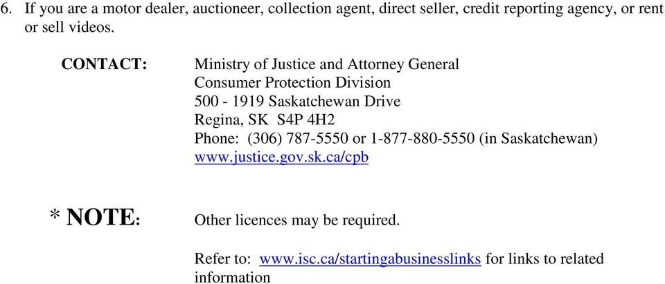 Ministry of Justice and Attorney General Consumer Protection Division 500-1919 Saskatchewan Drive Regina, SK