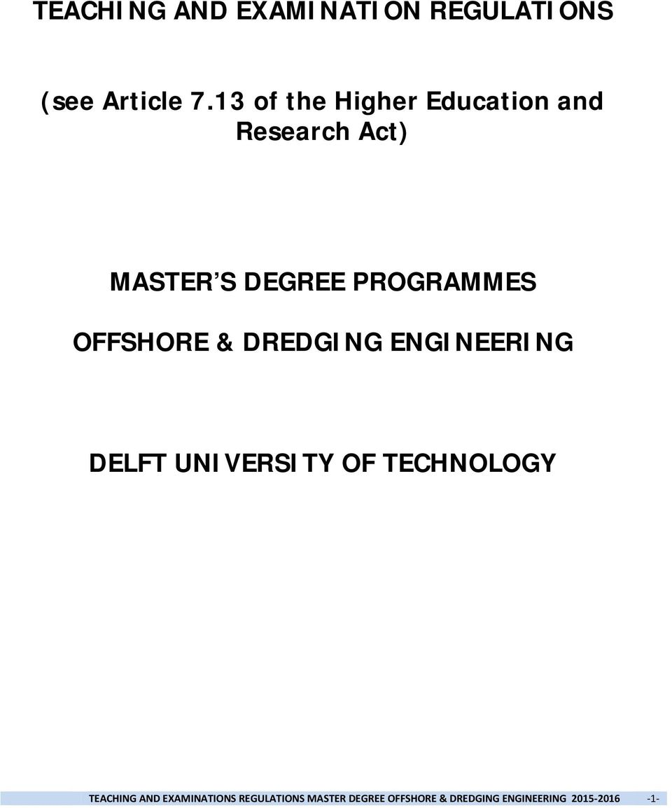 PROGRAMMES OFFSHORE & DREDGING ENGINEERING DELFT UNIVERSITY OF