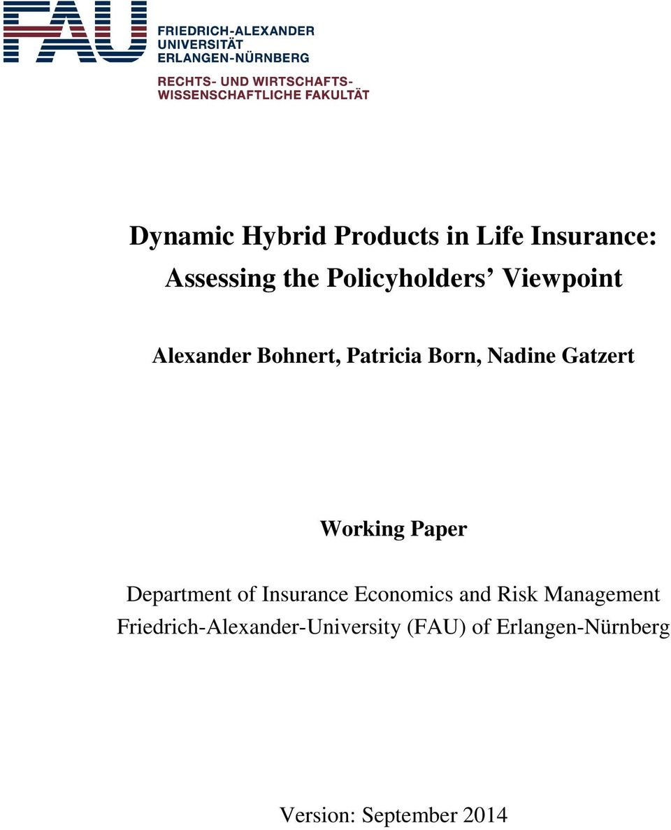 Gazer Working Paper Deparmen of Insurance Economics and Risk